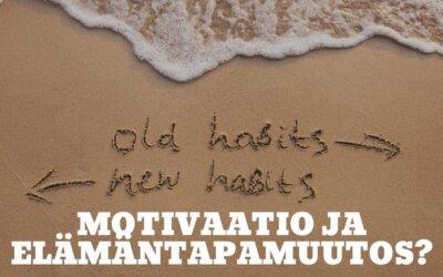 Motivaatio ja elämäntapamuutos?